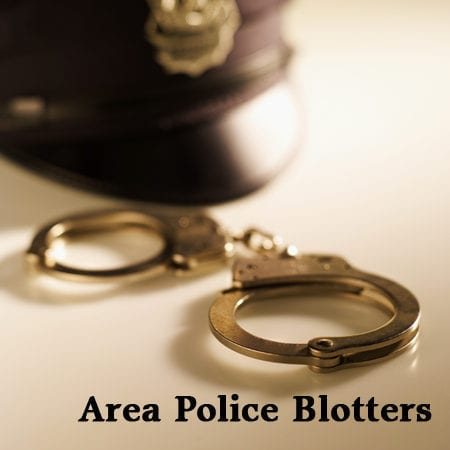 Area Police Blotters: Weeks of Feb. 12 to March 9