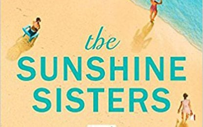 BOOK REVIEW: 'The Sunshine Sisters' – A good summertime read